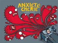 Anxiété chérie, bd chez Çà et là de Montt