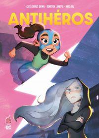 Antihéros, comics chez Urban Comics de Lunetta, Quinn, Lofti, Gil, Stern