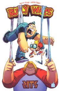 Bully Wars, comics chez Urban Comics de Young, Conley, Beaulieu