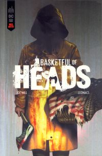 Basketful of heads, comics chez Urban Comics de Hill, la Bella, Léomacs, Stewart, Murakami