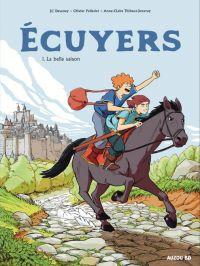 Ecuyers T1 : La belle saison (0), bd chez Auzou de Deveney, Pelletier