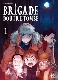 Brigade d'outre-tombe T1, manga chez H2T de Machida