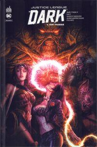 Justice Ligue Dark Rebirth T4 : Sort tragique (0), comics chez Urban Comics de Tynion IV, Ram V, Hotz, Martinez, Nahuelpan, FCO Plascencia, Chung, Bermejo