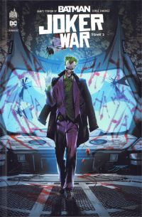 Batman Joker War T2, comics chez Urban Comics de Tynion IV, Johns, Williamson, Ridley, Jimenez, Stokoe, Lafuente, March, Pagulayan, Janin, Coipel, Braga, Fabela, Bellaire, Hollingsworth, Morey, Hi-fi colour