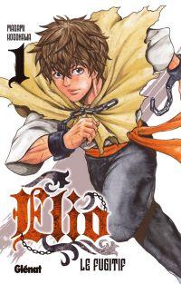 Elio le fugitif T1, manga chez Glénat de Hosokawa