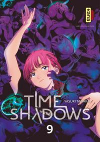 Time shadows T9, manga chez Kana de Tanaka