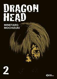 Dragon Head – Réédition double, T2, manga chez Pika de Mochizuki