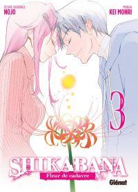 Shikabana - Fleur de cadavre T3, manga chez Glénat de Nojo, Mori