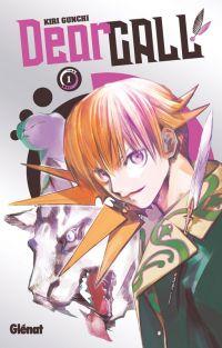 Dear call T1, manga chez Glénat de Gunchi