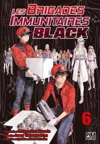Les brigades immunitaires Black  T6, manga chez Pika de Shigemitsu, Issei