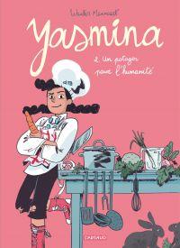 Yasmina T2 : Un potager pour l'humanité (0), bd chez Dargaud de Mannaert