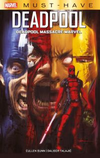 Deadpool massacre Marvel , comics chez Panini Comics de Bunn, Talajic, Loughridge, Andrews