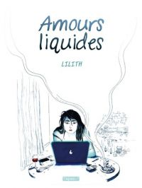 Amours liquides, bd chez Delcourt de Alighieri