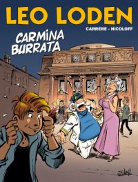 Léo Loden T28 : Carmina Burrata (0), bd chez Soleil de Nicoloff, Carrère, Cerise