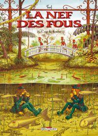 La nef des fous T11 : Coup de théâtre (0), bd chez Delcourt de Turf