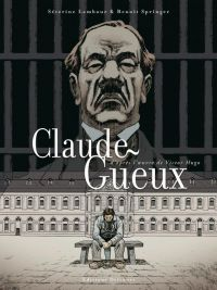Claude Gueux, bd chez Delcourt de Lambour, Springer