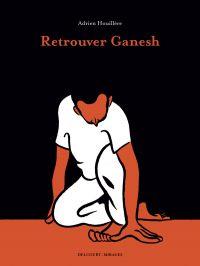 Retrouver Ganesh, bd chez Delcourt de Houillere
