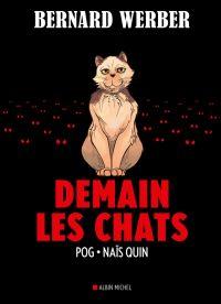 Demain les chats, bd chez Albin Michel de Werber, Pog, Quin