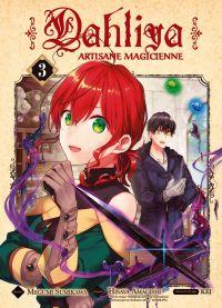 Dahliya - Artisane magicienne T3, manga chez Komikku éditions de Amagishi, Sumikawa