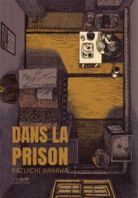 Dans la prison, manga chez Le Lézard Noir de Hanawa