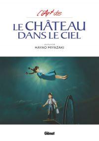 L'art de : Le château dans le ciel, manga chez Glénat de Miyazaki