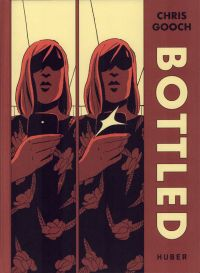 Bottled, comics chez Huber éditions de Gooch