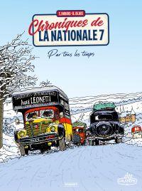 Chroniques de la nationale 7 T2 : Par tous les temps (0), bd chez Paquet de Dubois