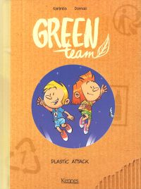 Green team T2 : Plastic attack (0), bd chez Kennes éditions de Karinka, Domas, Lunven