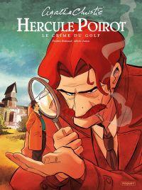 Hercule Poirot T6 : Le crime du golf (0), bd chez Paquet de Brrémaud, Zanon, Alquier