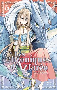 Les chroniques d'Azfaréo T5, manga chez Akata de Chitose