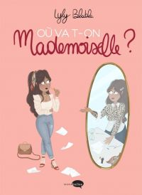 Où va t-on Mademoiselle ?, bd chez Marabout de Blabla