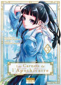 Les carnets de l'apothicaire  T3, manga chez Ki-oon de Hyûga, Nanao, Neko