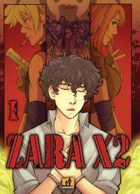 Zara X2 T1, manga chez Shockdom de Talita