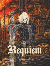 Requiem - chevalier vampire T1 : Résurrection, bd chez Glénat de Mills, Ledroit