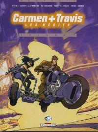 Carmen + Travis T1 : Les récits (0), bd chez Delcourt de Duval, Merwan, Collectif, Gatignol