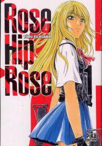 Rose Hip Rose T1, manga chez Pika de Fujisawa