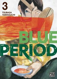 Blue period T3, manga chez Pika de Yamaguchi