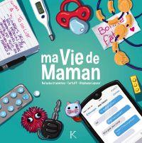 Ma vie de maman T1, bd chez Kennes éditions de Cranemou, Lapuss', Tartuff