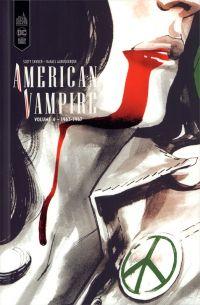 American Vampire T4 : 1963-1967 (0), comics chez Urban Comics de Albuquerque, Snyder, Gillen, Richardson, Bergara, Guedes, Del Duca, Kudranski, McCaig, Fabela, Mulvihill