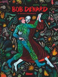 Bob Denard : Le dernier mercenaire (0), bd chez Glénat de Jouvray, Cognet