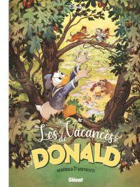 Les Vacances de Donald, bd chez Glénat de Brrémaud, Bertolucci