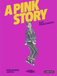A Pink story, comics chez Casterman de Charlesworth