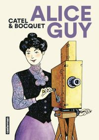 Alice Guy, bd chez Casterman de Bocquet, Catel
