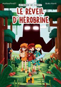 Un Monde en cubes : Le réveil d'Hérobrine (0), bd chez Shockdom de MatteoFire97, Monti