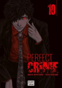 Perfect crime T10, manga chez Delcourt Tonkam de Miyatsuki, Kanzaki