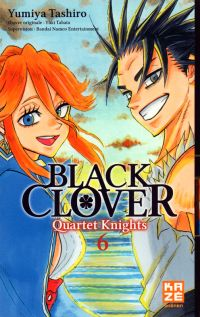 Black clover - Quartet Knights T6, manga chez Kazé manga de Tashiro