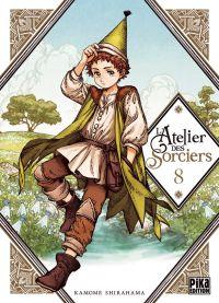 L'atelier des sorciers T8, manga chez Pika de Shirahama