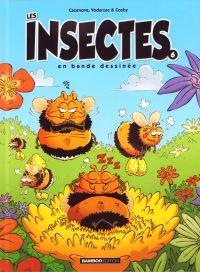 Les Insectes T6, bd chez Bamboo de Vodarzac, Cazenove, Cosby, Amouriq, Mirabelle