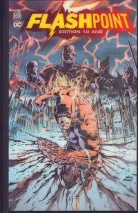 Flashpoint : Edition spéciale (10 ans ) (0), comics chez Urban Comics de Johns, Kubert, Kolins, Sinclair, Buccellato