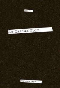 Le Dalida noir , bd chez Editions Lapin de Tra'b
